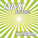 Feel Better feat.Kelly D/Cato K for Catostrophic Musique