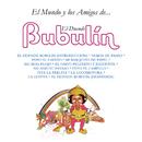 El Mundo y los Amigos de... El Duende Bubulín/EL Duende Bubulín