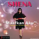 Maafkan Aku (X Factor Indonesia)/Shena