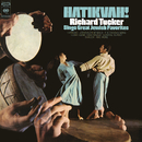 Hatikvah! Richard Tucker Sings Great Jewish Favorites/Richard Tucker