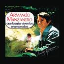 Qué Bonito Viven los Enamorados/Armando Manzanero