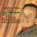 El Último Vals, Amor y los Nuevos Éxitos de Hugo Avendaño/Hugo Avendaño