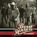 Crushin'/Bush Hawg