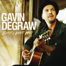 Best I Ever Had/Gavin DeGraw
