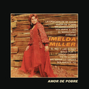 Amor de Pobre/Imelda Miller