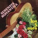 Serenata Romántica Con los Tres Ases/Los Tres Ases