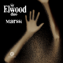 Marssi (Live) (Radio Edit)/Sir Elwood Duo