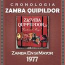 Zamba Quipildor Cronología - Zamba en Si Mayor (1977)/Zamba Quipildor