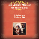 Villafontana Violines 70/Los Violines de Villafontana