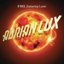 Fire( feat.Lune)/Adrian Lux