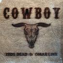 Cowboy (Remixes)/Zeds Dead & Omar LinX
