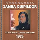 Zamba Quipildor Cronología - Con Toda Su Tierra Adentro (1975)/Zamba Quipildor