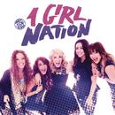 1 Girl Nation/1 Girl Nation