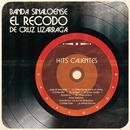 Hits Calientes/Banda Sinaloense el Recodo de Cruz Lizárraga