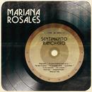 Sentimiento Ranchero/Mariana Rosales
