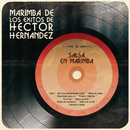 Salsa en Marimba/Marimba de los Éxitos de Héctor Hernández
