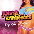 Kings of The Dancefloor! (Bonus Track Version)/Jump Smokers