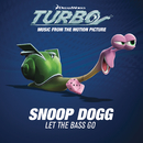 Let The Bass Go/Snoop Dogg