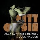 City of Sin feat.Joel Madden/Alex Kunnari