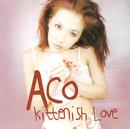 Kittenish Love/ACO