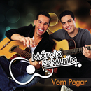 Vem Pegar/Marcio & Murilo