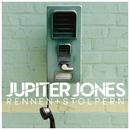 Rennen + Stolpern/Jupiter Jones