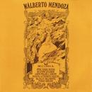 Walberto Mendoza/Walberto Mendoza
