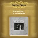 Pocho Pérez y Su Orquesta/Pocho Pérez