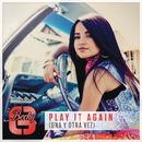 Play It Again (Una Y Otra Vez)/Becky G