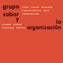 Grupo Sabor y la Organización/Grupo Sabor y La Organización
