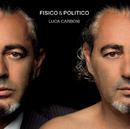 Fisico & Politico/Luca Carboni