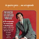 Te Quiero Pero... Me Arrepiento/Marco Antonio Muñíz