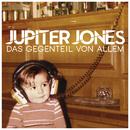 Das Gegenteil von Allem/Jupiter Jones