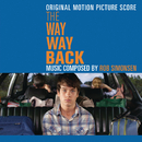 The Way Way Back (Original Motion Picture Score)/Rob Simonsen