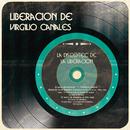 La Discotec de la Liberación/Liberación De Virgilio Canales