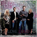 Love Loud/The Browns