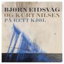 På rett kjøl feat.Kurt Nilsen/Bjørn Eidsvåg