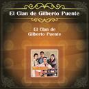 El Clan de Gilberto Puente/El Clan de Gilberto Puente
