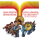 Más Éxitos Con la Banda Sinaloense el Recodo/Banda Sinaloense el Recodo de Cruz Lizárraga