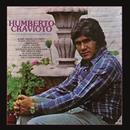 Humberto Cravioto la Voz Maravillosa de México/Humberto Cravioto