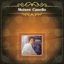 Moisés Canello/Moises Canello