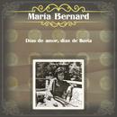 Días de Amor, Días de Lluvia/María Bernard