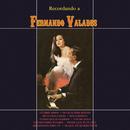 Recordando a Fernando Valadés/Fernando Valadés