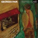 Trapped Flame/Georgia Fair