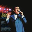 Pedro Vargas...¡Ahora!/Pedro Vargas