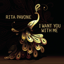 I Want You With Me/Rita Pavone