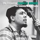 The Essential Charles Mingus: The Columbia & RCA Years/Charles Mingus