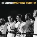 The Essential Mahavishnu Orchestra with John McLaughlin/The Mahavishnu Orchestra with John McLaughlin