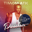 Parachute (Stevie Mink Remix)/Timomatic