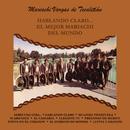 Hablando Claro... el Mejor Mariachi del Mundo/Mariachi Vargas de Tecalitlán